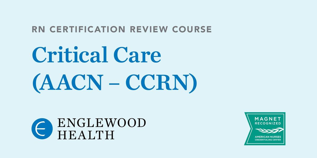 Rn Certification Review Course Critical Care Aacn Ccrn At