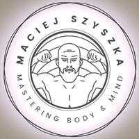 Maciej Szyszka - mastering body and mind