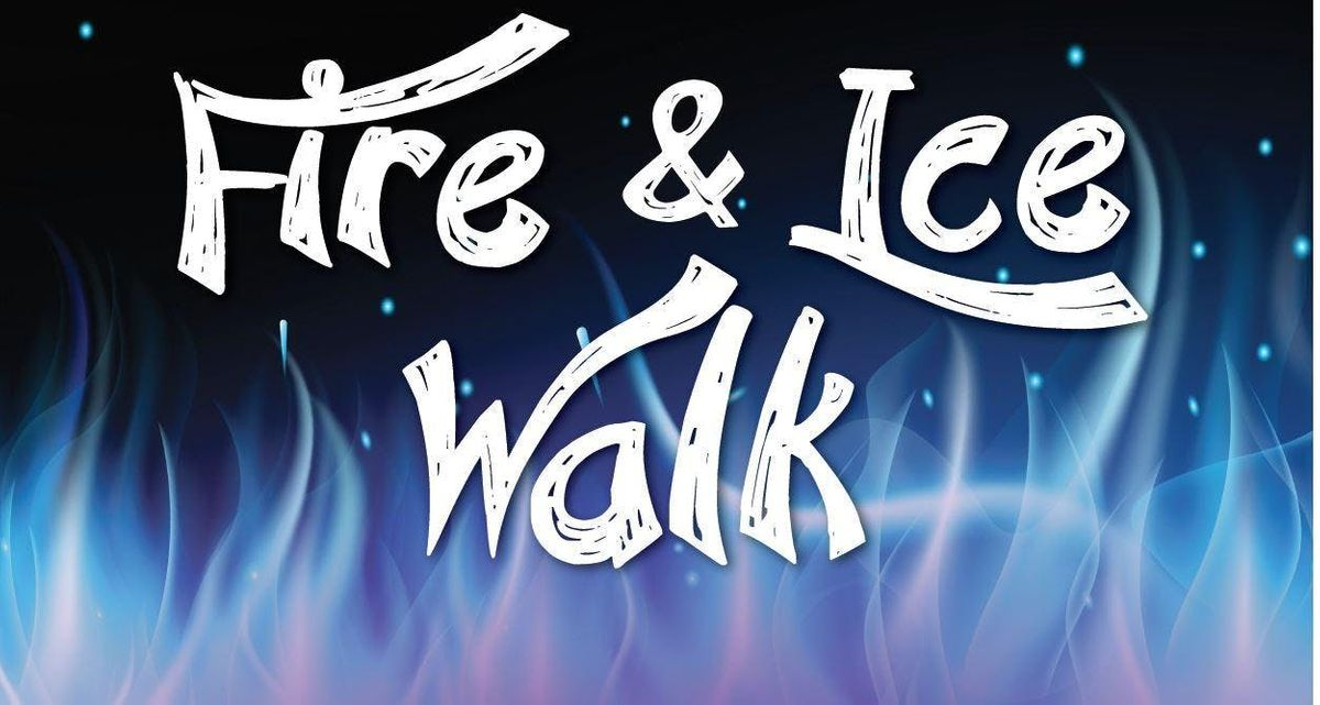 Fire and Ice Walk