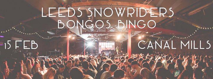 Leeds Snowriders X Bongos Bingo  15th Feb  Free trip giveaway