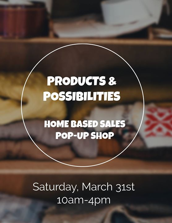 Products & Possibilities Pop-Up Shop