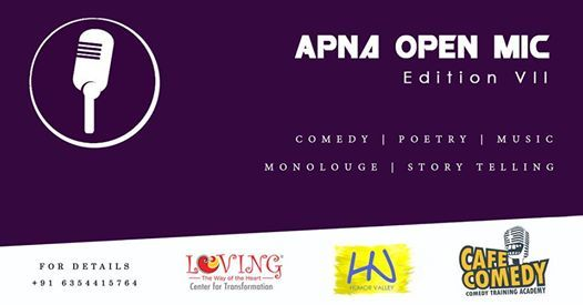 Apna Open Mic (7th Edition) by Cafe Comedy & Humor Valley