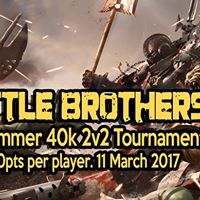 Warhammer 40k Battle Brothers 2v2 Tournament