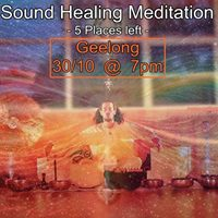 Sound Healing Meditation - Geelong 3010