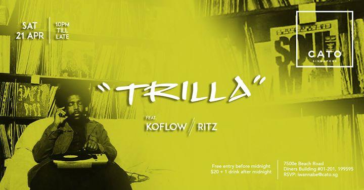 The Launch of Trilla - Ft. Koflow & Ritz