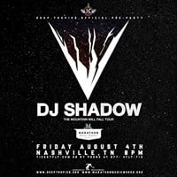 DJ Shadow - The Mountain Will Fall Tour (Deep Tropics Pre-Party)