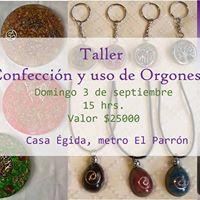 Taller confeccin de Orgones I - 3 de sept. 15 hrs.