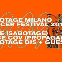 Sabotage Milano  Propaganda Agency for Soccer Festival 2017