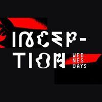 Inception Wednesdays w DJs Seb C &amp Shway