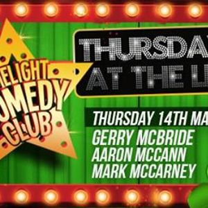Comedy Club 14th March - Gerry McBride Micky Bartlett & more