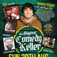 The Original Comedy Keller Hosted by Danny Pensive - 20th August