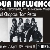 Under Your Influence. The Final Chapter TOM PETTY