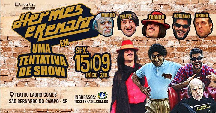 24ba60da77d Hermes e Renato em Uma Tentativa de Show - São Bernardo - 15 09 at ...