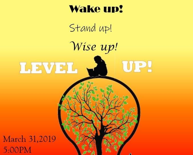 Wake Up Stand Up Wise Up Level Up