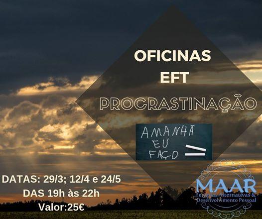 Oficinas EFT -procrastinao- Amanh eu fao