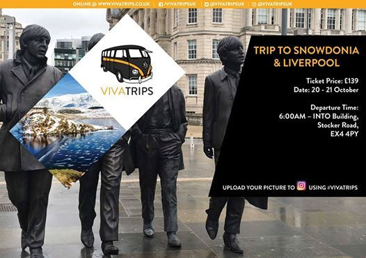 VIVA Trips  Weekend Trip to Snowdonia & Liverpool  20 - 21 Oct