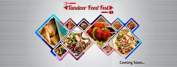 Everything Tandoor Food Festival 2019
