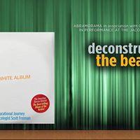Deconstructing The Beatles The White Album