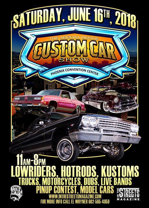 The Arizona Indoor Custom Car Show At Phoenix Convention Center Phoenix - Car show phoenix convention center