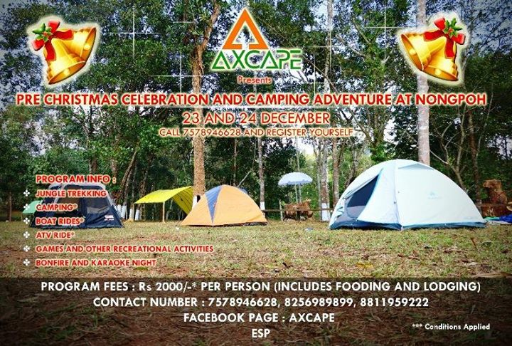 Axcape Presents Pre Christmas Celebration and Camping at Nongpoh