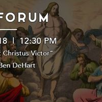 The Forum presents Atonement Christus Victor