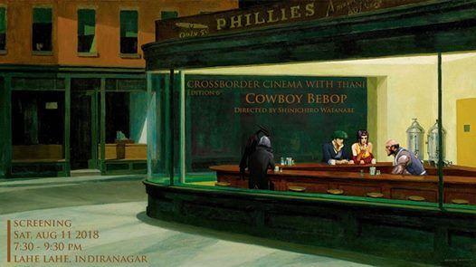 Crossborder Cinema with Thani  Cowboy Bebop