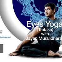 Eyes Yoga (Trataka) with Jayan Muralidharan