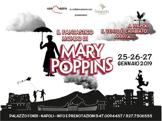 Il fantastico mondo di Mary Poppins a Palazzo Fondi
