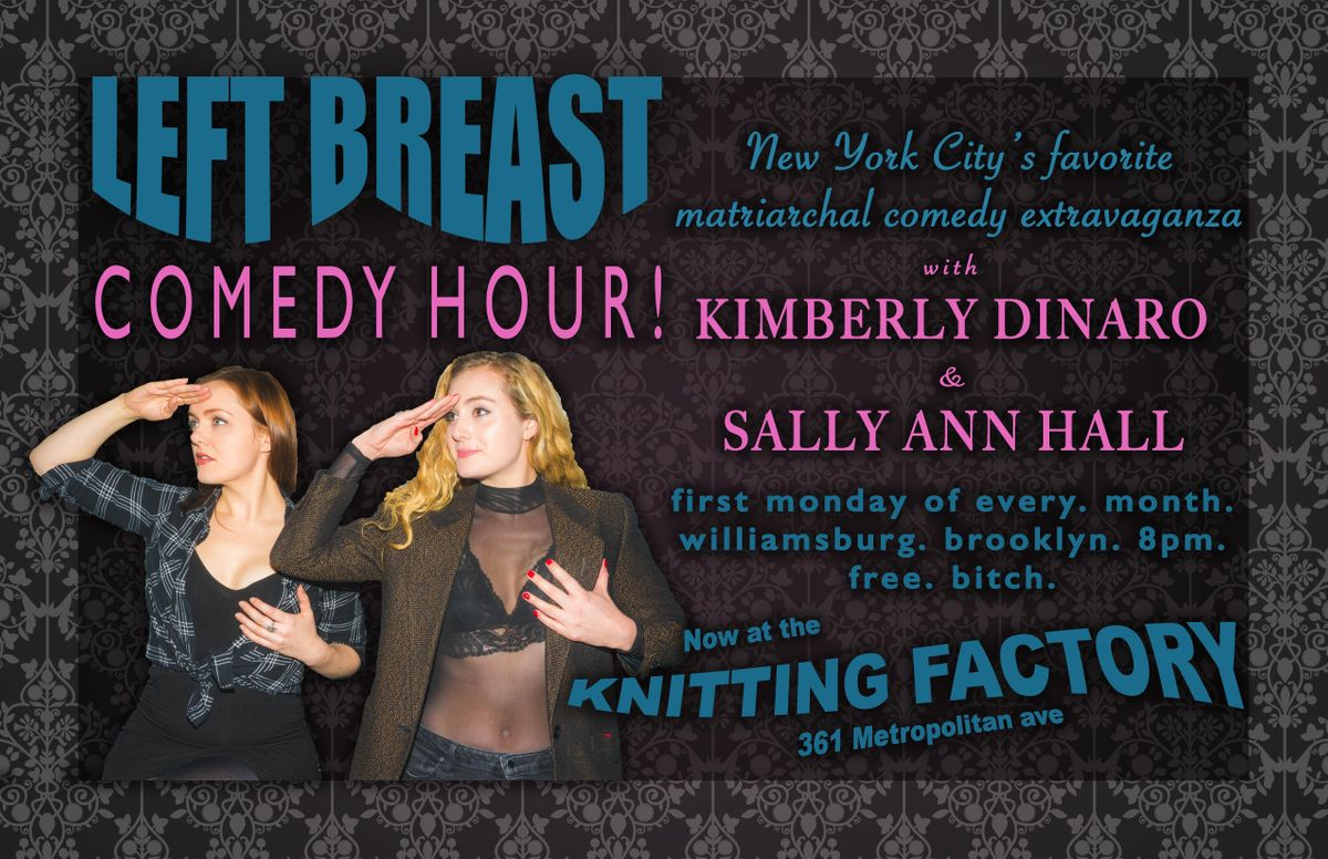 Left Breast Comedy Hour