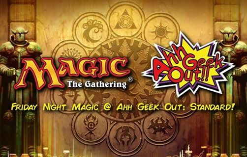Friday Night Magic at Ahh Geek Out 021118 (Standard)