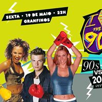 Festa - I Love the 90s  Anos 90 vs Anos 2000  Granfinos