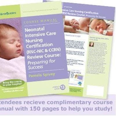 2-Day Neonatal Instensive Care Nursing Certification Review Course ...