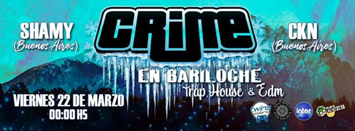 Crime Trap & Bass Bariloche