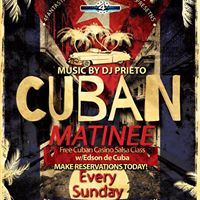 Sunday Cuban Matinee - No Cover from 3pm to 8pm