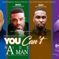 You Cant Raise a Man Stage Play