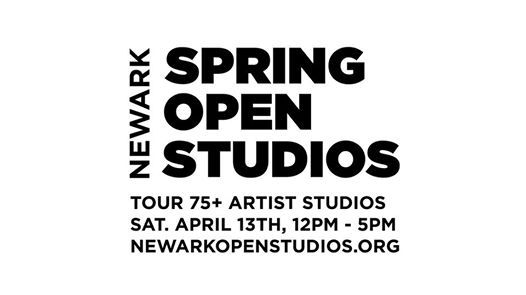 April 13th Newark Spring Open Studios