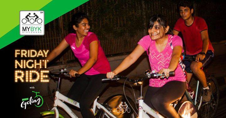 Friday Night Ride with MYBYK Cycling - Feb 16