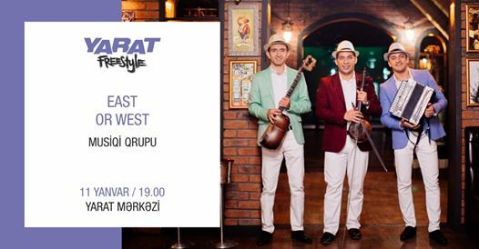 YARAT Freestyle East or West musiqi qrupu