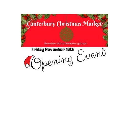 Canterbury Christmas Market Opening Event