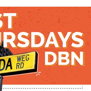 First Thursdays DBN - Florida Road