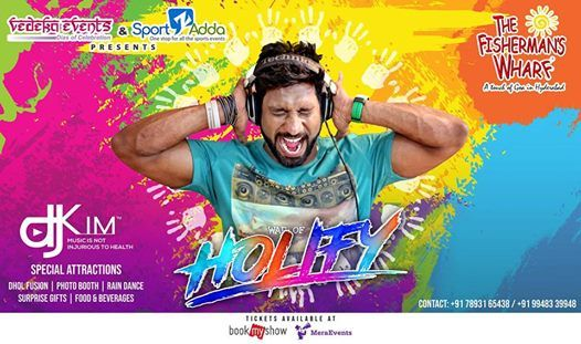 Holify 2019 Biggest Holi Celebrations in HYD Fishermans Wharf