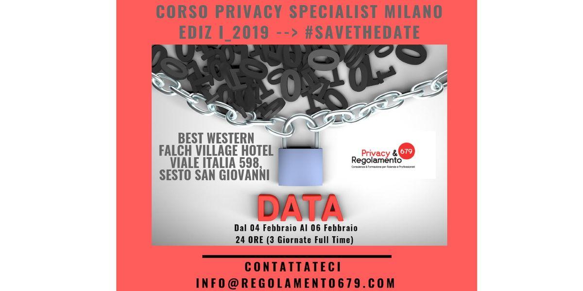 Corso PRIVACY SPECIALIST_MILANO dal 04 al 06 Febbraio 2019