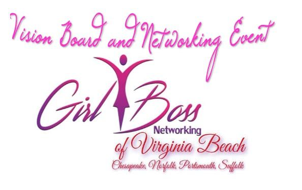 Girl Boss Networking Of Virginia Beach Vision Board Launch