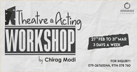 Theatre And Acting Workshop By Chirag Modi