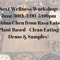 Wellness Workshop - Shina Chen - Plant Based Clean Eating Demo