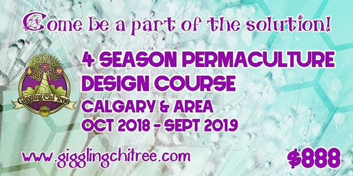 4 Season Permaculture Design Certification Calgary and Area at ...
