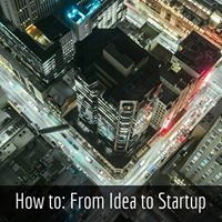 How to From Idea to Startup