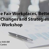 Bill 148 Workshop Changes and Strategies for Employers