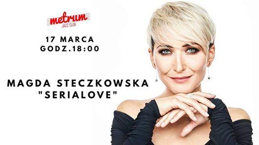 Magda Steczkowska SeriaLove