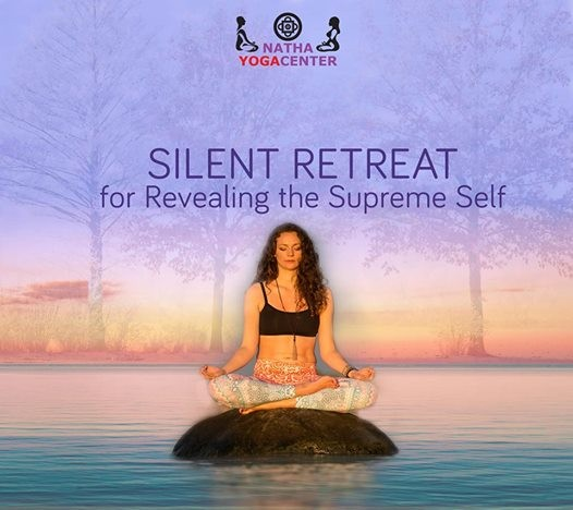 Silent Retreat - for Revealing the Supreme Self at Natha Yoga Center ... d94291c8cf1